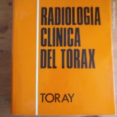 Libros de segunda mano: RADIOLOGÍA CLÍNICA DEL TÓRAX I BLAJOT PUBLICADO POR TORAY (1970) 596PP. Lote 185719508