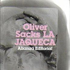 Libros de segunda mano: LA JAQUECA / O. SACKS. MADRID : ALIANZA, 1988. 18X11CM. 311 P.. Lote 185958303