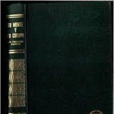 Libros de segunda mano: TU CUERPO Y TU MENTE. FREDERIK KONING. +. Lote 186006785