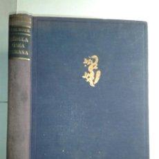 Libros de segunda mano: ANATOMÍA FISIOLOGÍA Y PATOLOGÍA DE LA MÉDULA OSEA HUMANA 1952 KARL ROHR 1ª EDICIÓN JOSÉ JANÉS. Lote 186049988