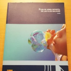 Libros de segunda mano: PLAN DE ASMA INFANTIL DE LAS ILLES BALEARS (PAIB) GOVERN DE LES ILLES BALEARS. Lote 186075458