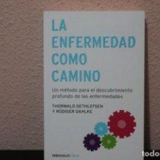 Livres d'occasion: LA ENFERMEDAD COMO CAMINO, UN METODO PARA EL DESCUBRIENTO PROFUNDO DE LAS ENFERMEDADES. Lote 202703287