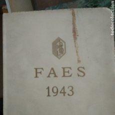 Libros de segunda mano: FAES 1943. MEMORIA.. Lote 186262366