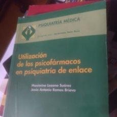 Libros de segunda mano: UTILIZACIÓN DE LOS PSICOFÁRMACOS EN PSIQUIATRÍA DE ENLACE. Lote 186322428