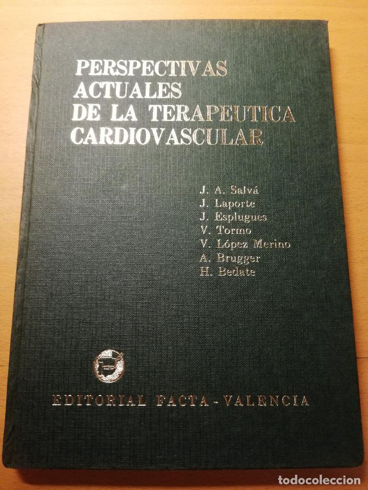 PERSPECTIVAS ACTUALES DE LA TERAPEUTICA CARDIOVASCULAR (VV. AA.) EDITORIAL FACTA (Libros de Segunda Mano - Ciencias, Manuales y Oficios - Medicina, Farmacia y Salud)