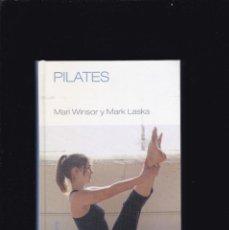 Libros de segunda mano: PILATES - M. WINSOR & M. LASKA - RBA EDITORIAL 2007 / ILUSTRADO. Lote 188680818