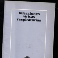 Libros de segunda mano: INFECCIONES VÍRICAS RESPITATORIAS. Lote 189439471