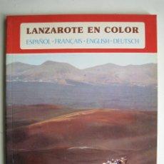 Libros de segunda mano: LANZAROTE EN COLOR. COLECCIÓN IBÉRICA. EDITORIAL EVEREST. 1978. ESPAÑOL, FRANÇAIS, ENGLISH, DEUTSCH.. Lote 189882951