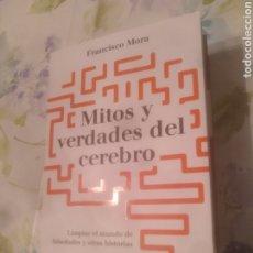 Libros de segunda mano: MITOS Y VERDADES SOBRE EL CEREBRO. Lote 191111192
