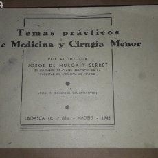Libros de segunda mano: TEMAS PRÁCTICOS DE MEDICINA Y CIRUGIA MENOR 151 GRABADOS DR. MURGA 1948. Lote 191247270