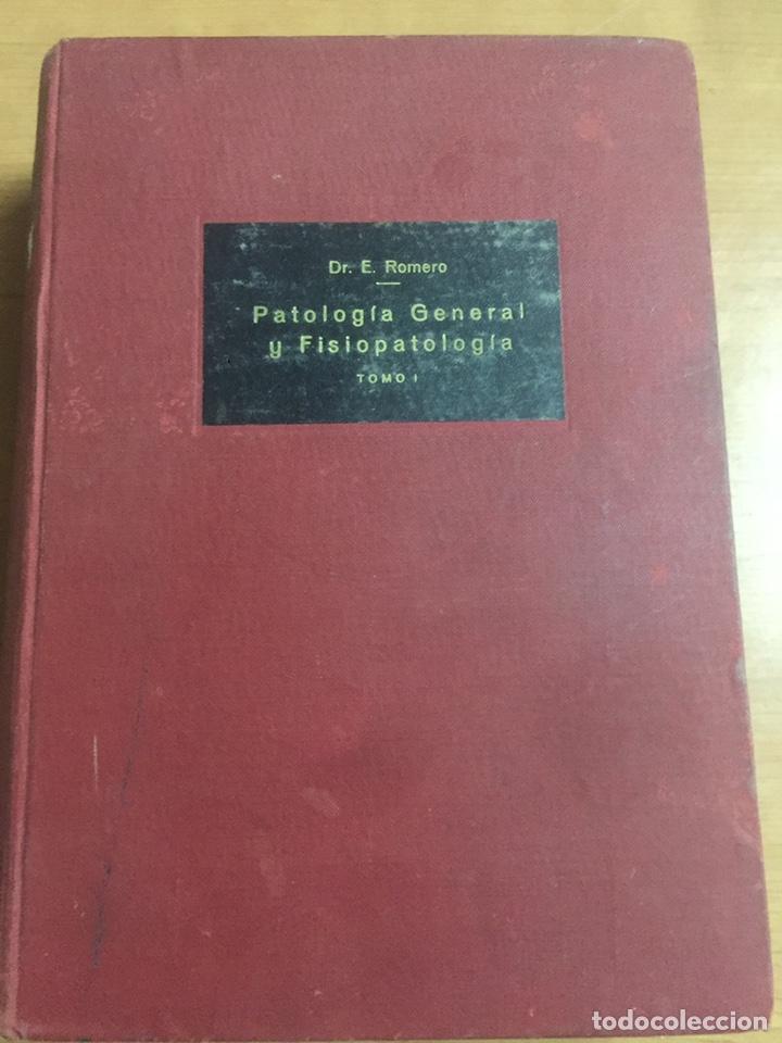 PATOLOGÍA GENERAL Y FISIO PATOLOGÍA DR.EROMERO (Libros de Segunda Mano - Ciencias, Manuales y Oficios - Medicina, Farmacia y Salud)