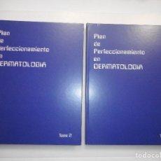 Libros de segunda mano: VV.AA PLAN DE PERFECCIONAMIENTO EN DERMATOLOGÍA (2 TOMOS) Y98081 . Lote 191688142