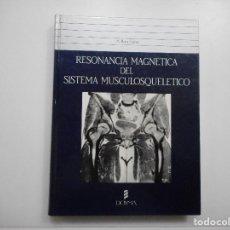 Libros de segunda mano: MERCEDES ROCA ESPIAU RESONANCIA MAGNÉTICA DEL SISTEMA MUSCULOSQUELÉTICO Y98085. Lote 191688455