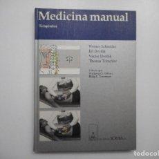 Libros de segunda mano: WERNER SCHNEIDER, JIRÍ DVORÁK, THOMAS TRISCHLER MEDICINA MANUAL TERAPEÚTICA Y98088 . Lote 191688702