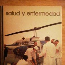 Libros de segunda mano: 2X1 SALUD Y ENFERMEDAD. JOSÉ MARÍA LÓPEZ PIÑERO. BIBLIOTECA SALVAT DE GRANDES TEMAS, 1973.. Lote 191763608