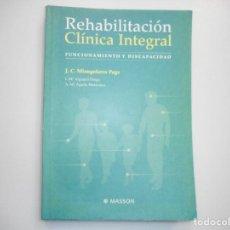 Libros de segunda mano: REHABILITACIÓN CLÍNICA INTEGRAL FUNCIONAMIENTO Y DISCAPACIDAD Y98125. Lote 191789296
