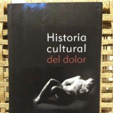 Libros de segunda mano: HISTORIA CULTURAL DEL DOLOR, JAVIER MOSCOSO. Lote 191812966