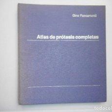 Libros de segunda mano: GINO PASSAMONTI ATLÁS DE PRÓTESIS COMPLETAS Y98178. Lote 279513278