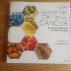 Libri di seconda mano: LOS ALIMENTOS CONTRA EL CÁNCER VVAA PUBLICADO POR INTEGRAL (2008) 212PP. Lote 192154300