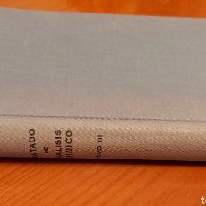 Libros de segunda mano: TRATADO DE ANÁLISIS QUIMICO. TOMO III. MADRID 1967. AUTOR: R. CASARES LOPEZ.. Lote 192194938