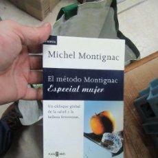 Libros de segunda mano: EL MÉTODO MONTIGNAC, MICHEL MONTIGNAC. L.20610. Lote 192312135