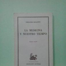 Libros de segunda mano: LMV - LA MEDICINA Y NUESTRO TIEMPO. GREGORIO MARAÑON. Lote 192313562