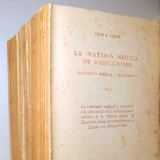 Libros de segunda mano: DUBLER, CÉSAR E. - LA MATERIA MÉDICA DE DIOSCÓRIDES. TRANSMISIÓN MEDIEVAL Y RENACENTISTA (6 VOL. - C. Lote 192352355