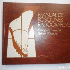 Libros de segunda mano: MANUAL DE POSICIONES RADIOGRÁFICAS Y98231T. Lote 192374080