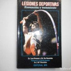 Libros de segunda mano: DR LARS PETERSON Y DR PER RENSTRÖM LESIONES DEPORTIVAS. PREVENCIÓN Y TRATAMIENTO Y98292T. Lote 192547695