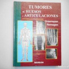 Libros de segunda mano: GREENSPAN, REMAGEN TUMORES DE HUESOS Y ARTICULACIONES Y98295T . Lote 192548075