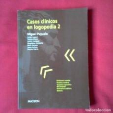 Libros de segunda mano: CASOS CLÍNICOS EN LOGOPEDIA 2. MIGUEL PUYUELO. MASSON 1999. Lote 192650772
