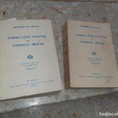 Libros de segunda mano: FORMULARIO ESPAÑOL DE FARMACIA MILITAR TOMO I Y TOMO II 7ª EDICIÓN. Lote 192757057