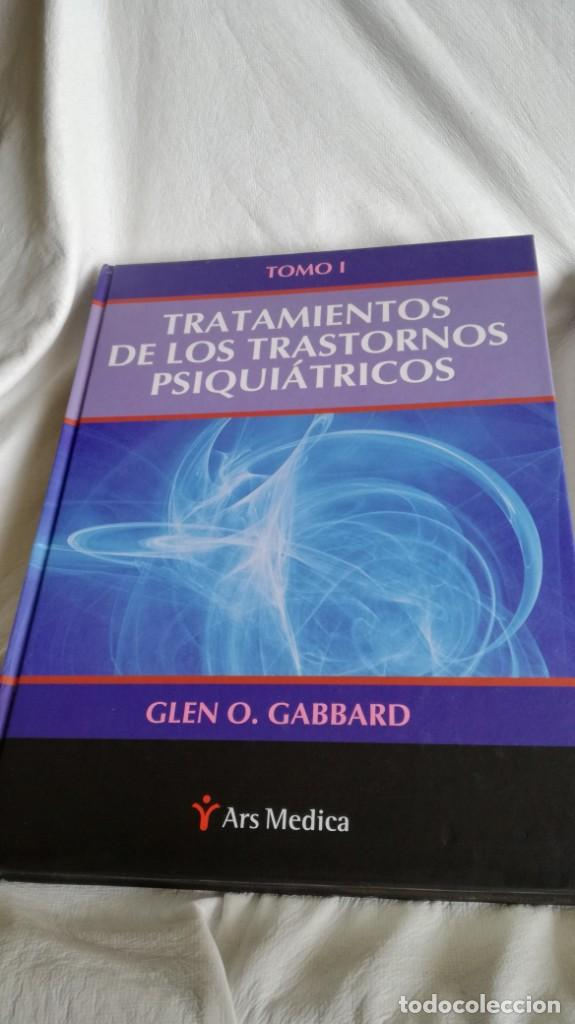 Libros de segunda mano: TRATAMIENTOS DE LOS TRASTORNOS PSIQUIÁTRICOS - GLEN O GABBARD - ARS MEDICA 2 TOMOS EN ESTUCHE - Foto 4 - 194204740