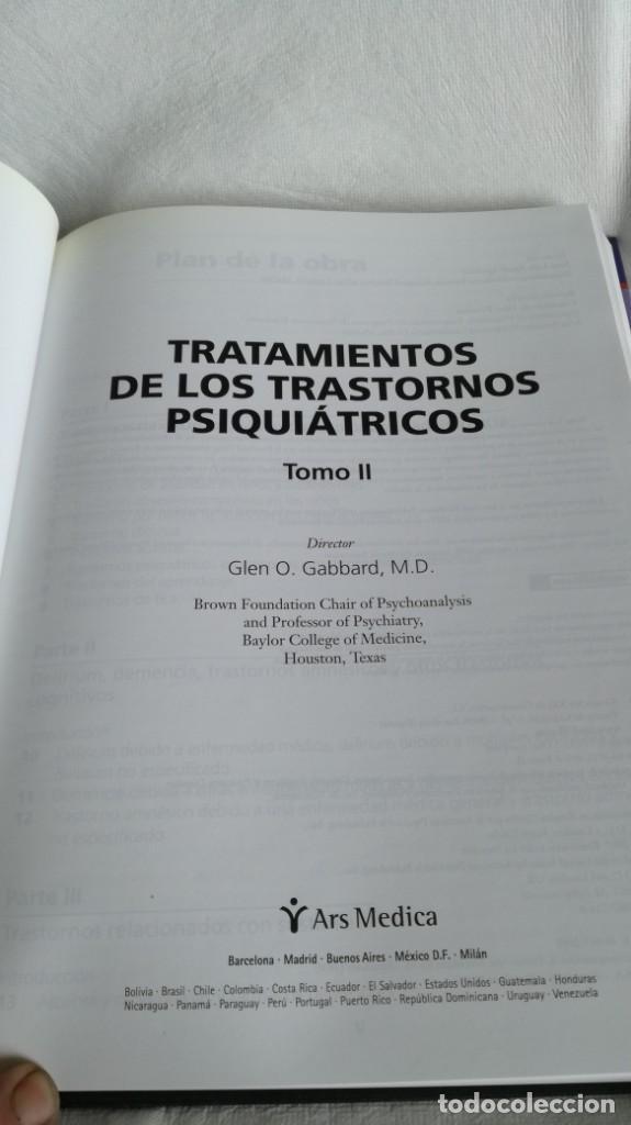 Libros de segunda mano: TRATAMIENTOS DE LOS TRASTORNOS PSIQUIÁTRICOS - GLEN O GABBARD - ARS MEDICA 2 TOMOS EN ESTUCHE - Foto 12 - 194204740