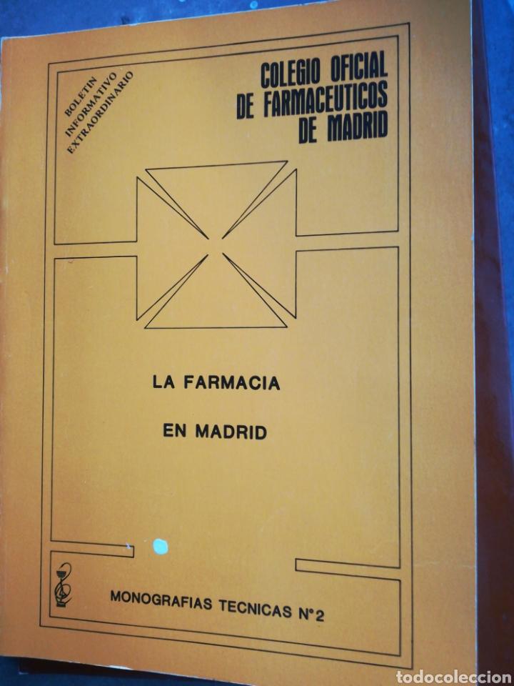 LA FARMACIA EN MADRID MONOGRÁFIAS TÉCNICAS NÚMERO 2 COLEGIO OFICIAL DE FARMACÉUTICOS (Libros de Segunda Mano - Ciencias, Manuales y Oficios - Medicina, Farmacia y Salud)