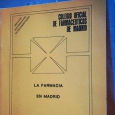 Libros de segunda mano: LA FARMACIA EN MADRID MONOGRÁFIAS TÉCNICAS NÚMERO 2 COLEGIO OFICIAL DE FARMACÉUTICOS. Lote 194221171