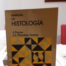 Libros de segunda mano: MANUAL DE HISTOLOGÍA. Lote 194265138