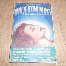 Libros de segunda mano: INSOMNIO - SU CURACION RADICAL - DR. VANDER - CON ILUSTRACIONES EN NEGRO. Lote 194282822