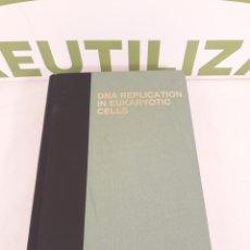 Libros de segunda mano: DNA REPLICATION IN EUKARIOTIC CELLS.MELVIN L. DEMPHILIS.1996.. Lote 194290465