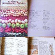 Libros de segunda mano: EL LIBRO GUÍA DE LA ALIMENTACIÓN NATURAL. SEDDON GEORGE / BURROW JACKIE. 1980. Lote 194295018