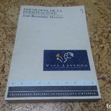 Libros de segunda mano: PSICOLOGÍA DE LA PERSONALIDAD, JOSÉ BERMUDEZ MORENO, UNED . Lote 194346791