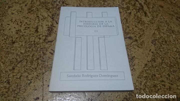 INTRODUCCIÓN A LA HISTORIA DE LA PSICOLOGÍA DE ESPAÑA, SANDALIO RODRÍGUEZ DOMÍNGUEZ (Libros de Segunda Mano - Ciencias, Manuales y Oficios - Medicina, Farmacia y Salud)