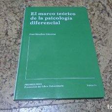 Libros de segunda mano: EL MARCO TEÓRICO DE LA PSICOLOGÍA DIFERENCIAL, JOSÉ SÁNCHEZ CANOVAS. Lote 194347695