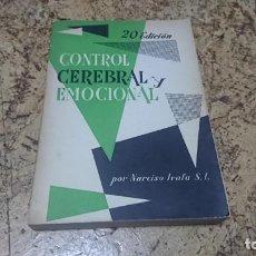 Libros de segunda mano: CONTROL CEREBRAL Y EMOCIONAL, NARCISO IRAFA, 1957. Lote 194348293