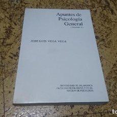Libros de segunda mano: APUNTES DE PSICOLOGÍA GENERAL II , JOSÉ LUIS VEGA VEGA . Lote 194348748