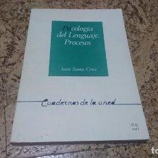 Libros de segunda mano: PSICOLOGÍA DEL LENGUAJE. PROCESOS, JUAN SANTA CRUZ, UNED . Lote 194348961