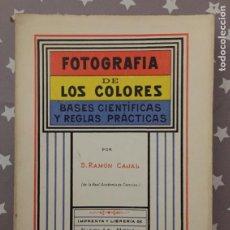 Libros de segunda mano: FOTOGRAFIA DE LOS COLORES, BASES CIENTIFICAS Y REGLAS PRACTICAS, RAMON Y CAJAL FACSIMIL. Lote 194352450