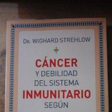 Libros de segunda mano: CÁNCER Y DEBILIDAD DEL SISTEMA INMUNITARIO SEGÚN SANTA HILDEGARDA (MADRID, 2018). Lote 194397965