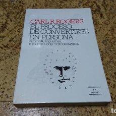 Libros de segunda mano: EL PROCESO DE CONVERTIRSE EN PERSONA, CARL R. ROGERS, PSIQUIATRIA. Lote 194536356
