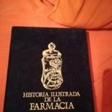 Libros de segunda mano: HISTORIA ILUSTRADA DE LA FARMACIA. EDIT. AGUAVIVA 1987. Lote 194536670